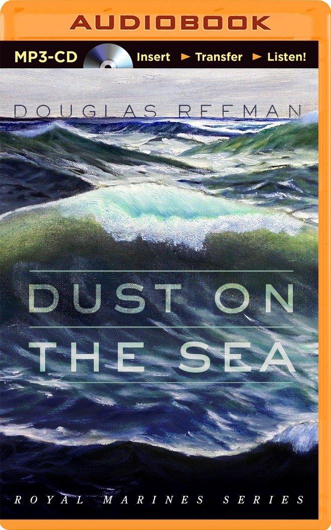 Read Online Dust on the Sea (Royal Marines) pdf