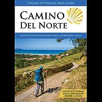 Camino del Norte: Irún to Santiago Along Spain's Northern Coast