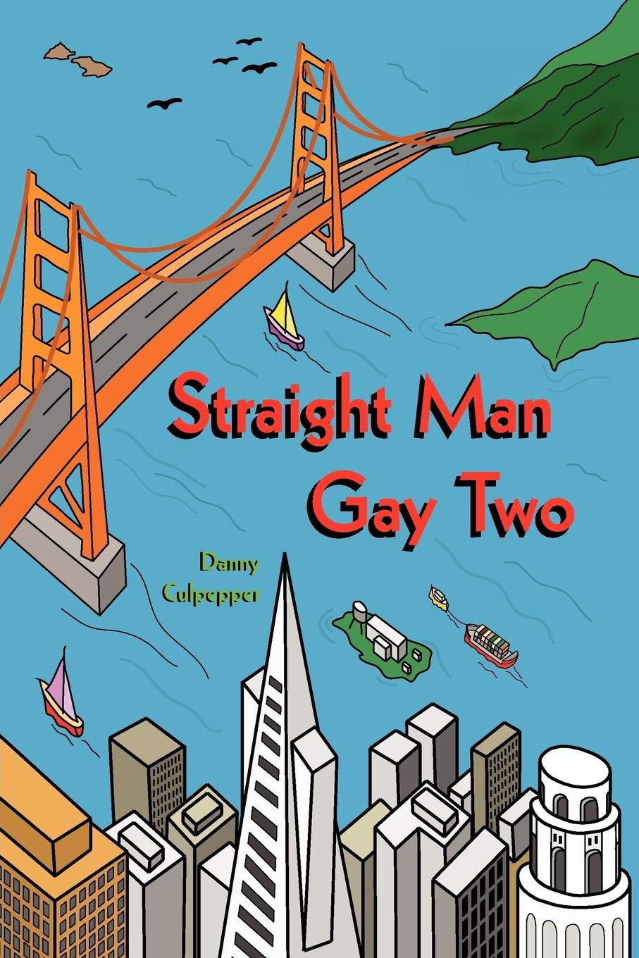 Straight Man Gay Two by Brand: Robertson Publishing
