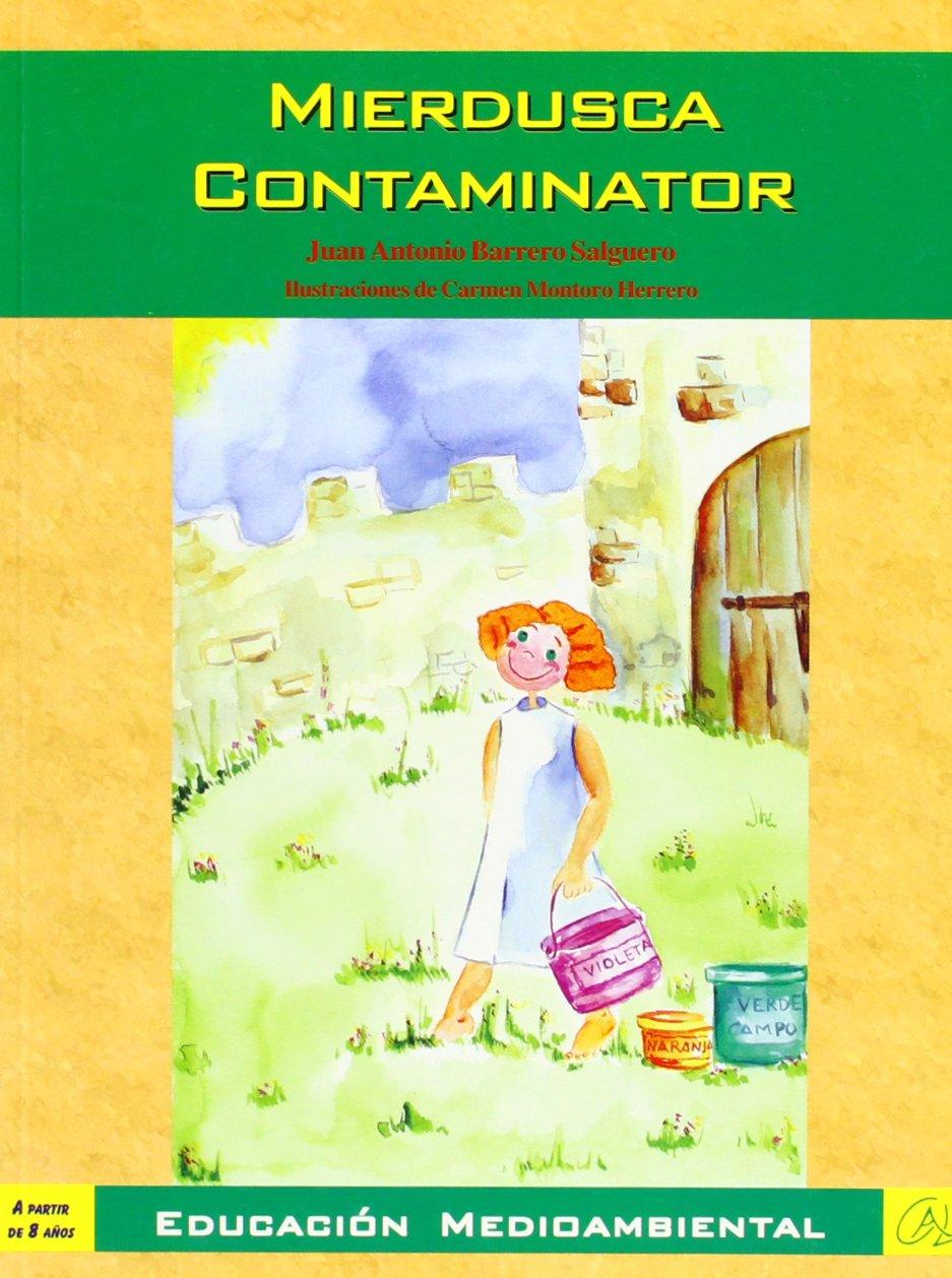Read Online Mierdusca contaminator pdf epub