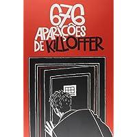 As 676 Aparições de Killofer