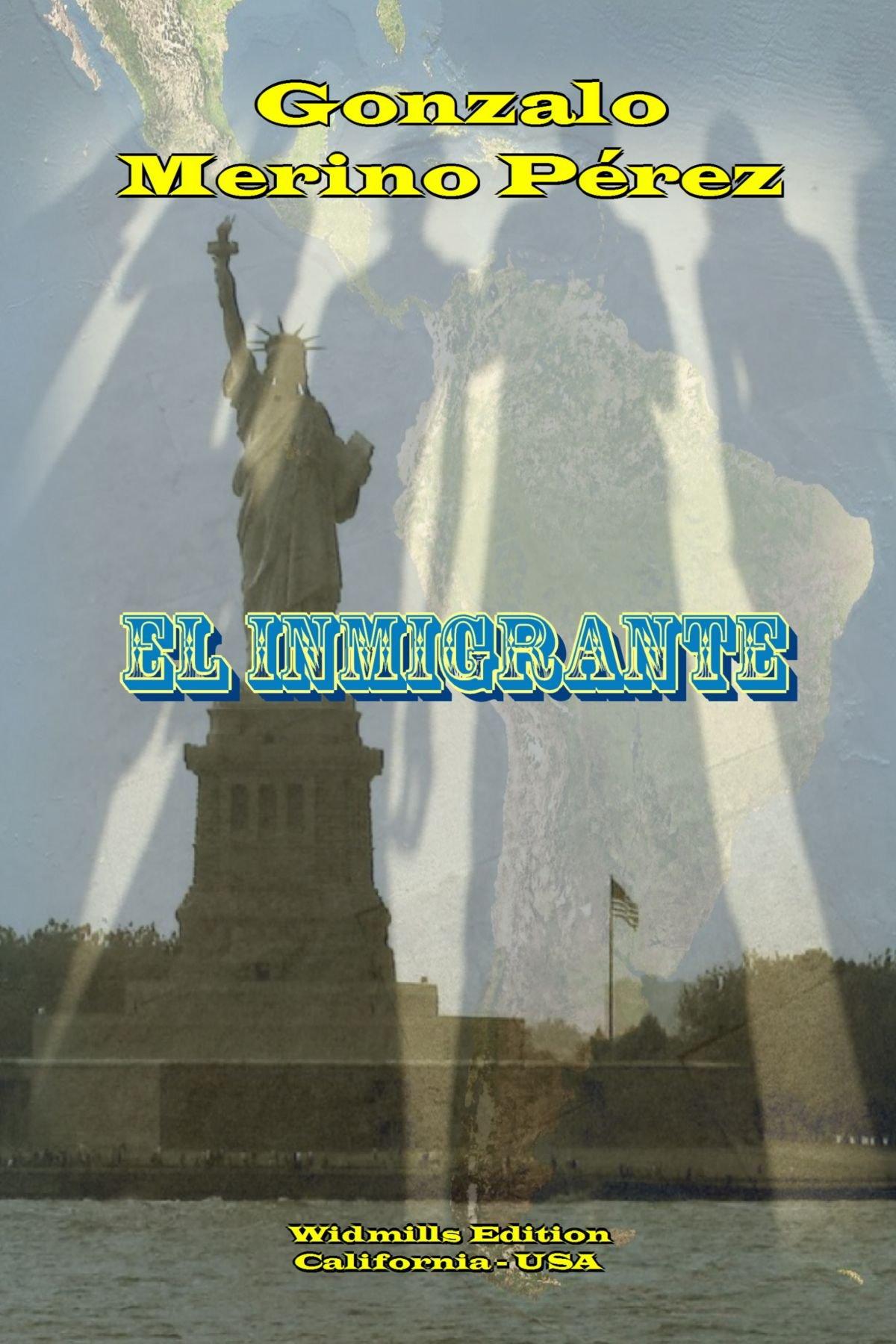 El Inmigrante (Spanish Edition) (Spanish) Paperback – April 17, 2011
