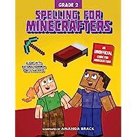 Spelling for Minecrafters: Grade 2: Grade 2