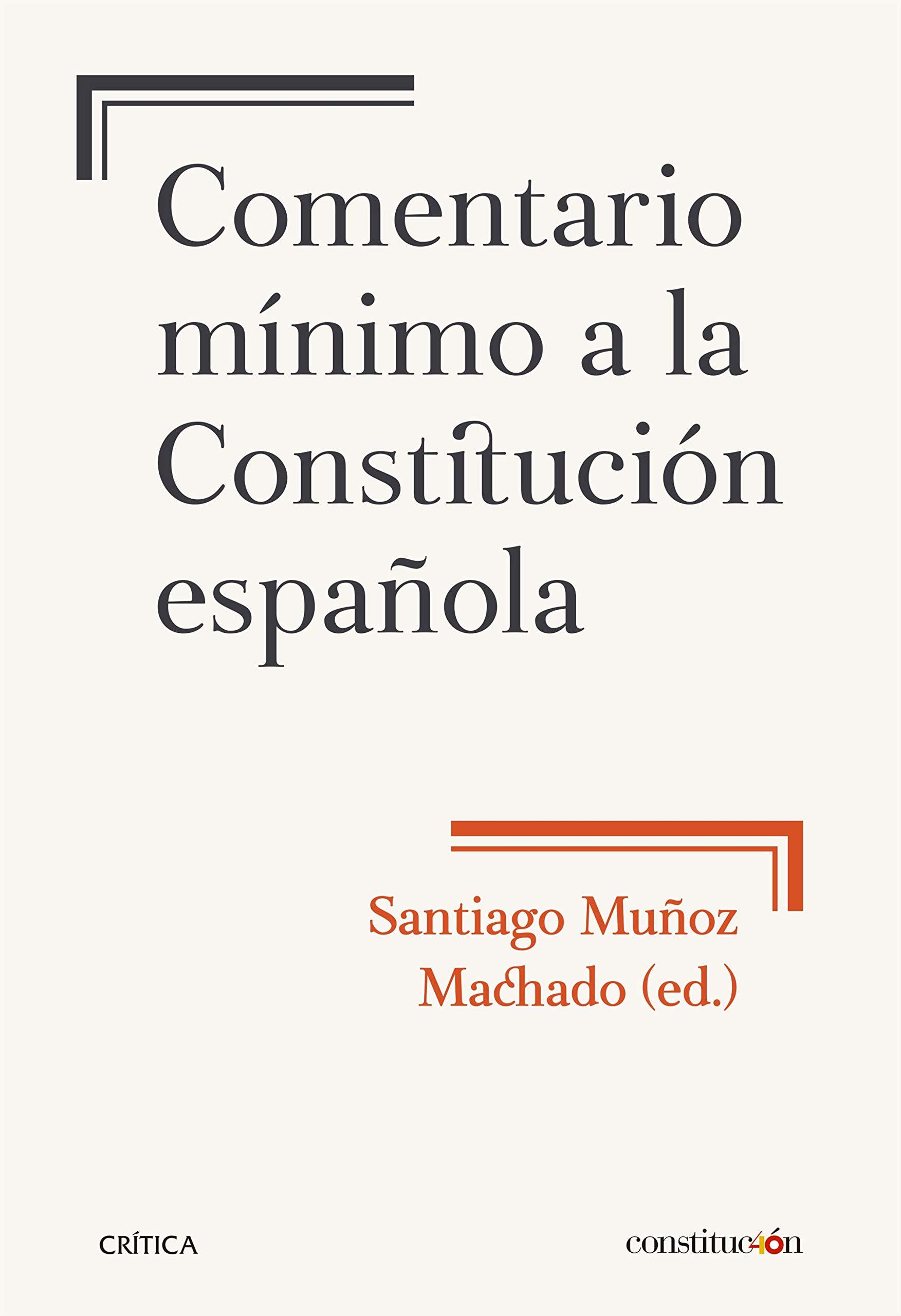 Comentario mínimo a la Constitución española Fuera de Colección ...