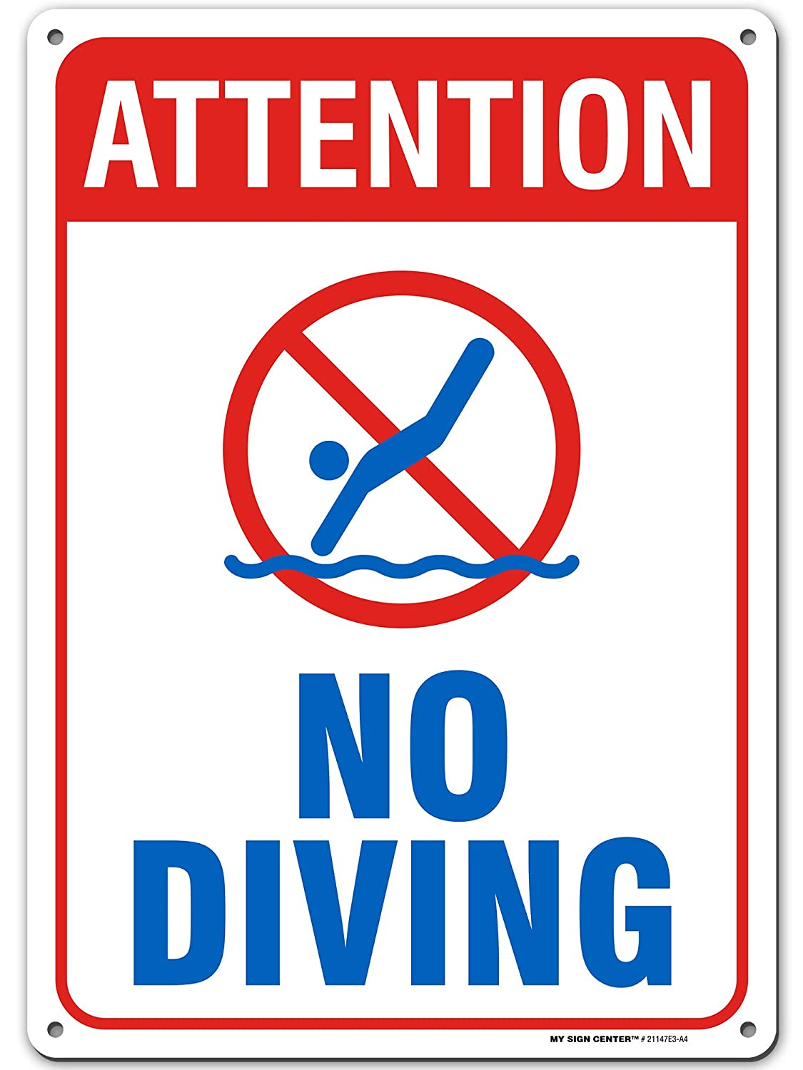 "Attention No Diving Pool Sign, 10"" x 14"" Industrial Grade Aluminum, Easy Mounting, Rust-Free/Fade Resistance, Indoor/Outdoor, USA Made by MY SIGN CENTER"