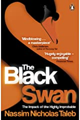 The Black Swan: The Impact of the Highly Improbable Kindle Edition