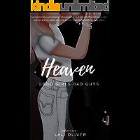 Heaven: Good Girls Bad Guys