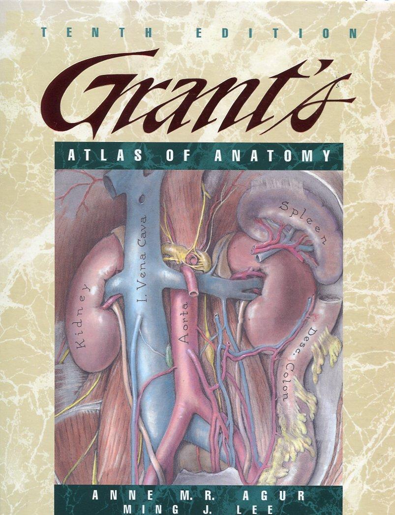 Grant\'s Atlas of Anatomy: Amazon.co.uk: Anne M. R. Agur B.Sc. (OT) M ...