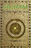 Ogham : Le Yi-King celtique des arbres