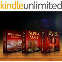 Dating Box Set: A Complete Box Set Of 3 Different Books in 1 Become a Better Man With 3x Books , Dating Advice, Alpha Male, Online Dating