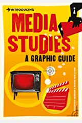 Introducing Media Studies: A Graphic Guide (Introducing...) Kindle Edition