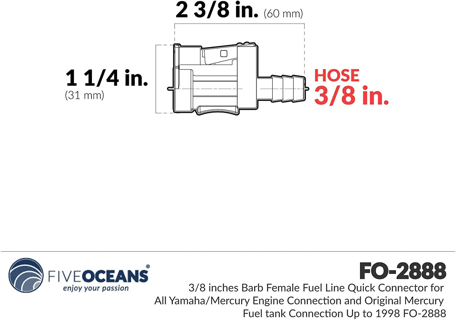 Five Oceans 3//8 Barb Female Fuel Line Quick Connector for All Yamaha//Mercury Engine Connection and Original Mercury Fuel Tank Connection Up to 1998 FO-2888