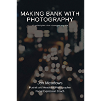 Making Bank with Photography: 10 principles that changed my life book cover