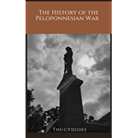 The History of the Peloponnesian War (translated) (English Edition)