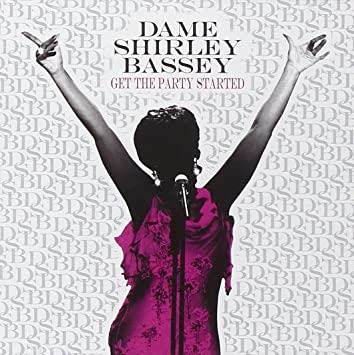 Shirley Bassey - Get The Party Started - Amazon.com Music