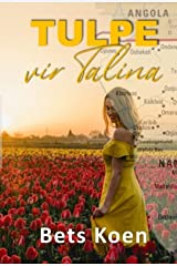 Tulpe vir Talina (Afrikaans Edition) Kindle Edition