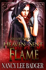 Heaven-Sent Flame (Warriors in Bronze Book 3) Kindle Edition