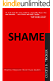 Shame - Finding Freedom from False Beliefs