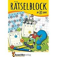 Rätselblock ab 10 Jahre, Band 1: Kunterbunter Rätselspaß: Labyrinthe, Fehler finden, Kreuzworträtsel, Sudokus, Logicals u.v.m. (Rätseln, knobeln, logisches Denken, Band 635)