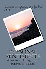 Personal Sentiments: A Journey through Life Kindle Edition