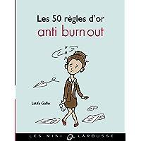 50 REGLES D'OR ANTI BURN