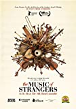 The Music of Strangers: Yo-Yo Ma & the Silk Road Ensemble