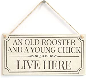 Meijiafei an Old Rooster and A Young Chick Live Here - Funny Home Accessory Gift Sign Small Retirement Gift Idea 10