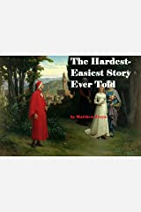 The Hardest-Easiest Story Ever Told Kindle Edition