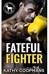 Fateful Fighter: A Hero Club Novel Kindle Edition