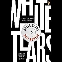 White Tears (English Edition)