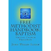 Free Methodist Handbook:  Baptism