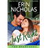 Just Right: The Bradfords book one