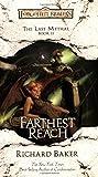 Farthest Reach: The Last Mythal, Book II
