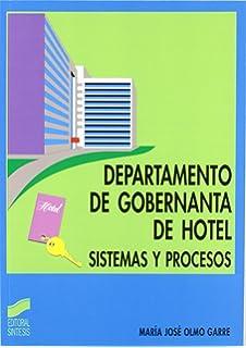 Departamento de gobernanta de hotel: sistemas y procesos (Hostelería y turismo)