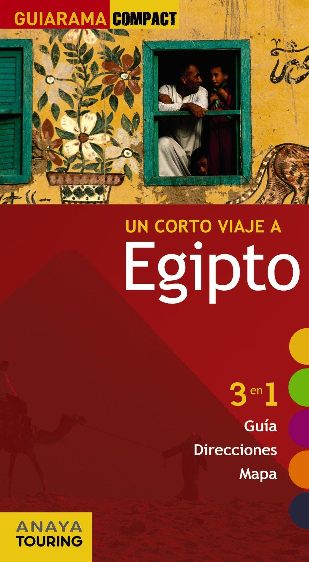 Egipto (Guiarama Compact - Internacional) Tapa blanda – 28 feb 2011 Anaya Touring Roger Mimó 8497765982 Egypt