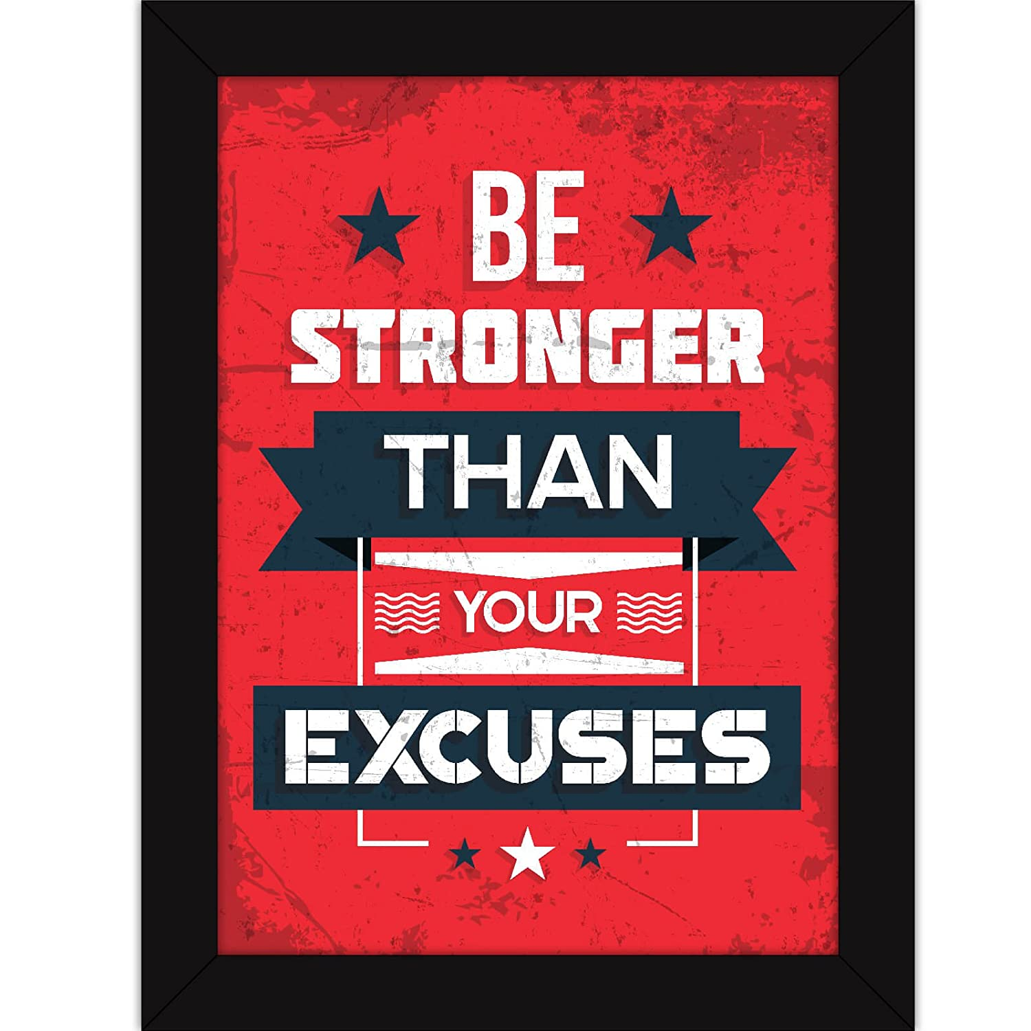 Motivational Posters For Office And Home Decor - Framed Quote For Inspiration - Be Stronger Than Excuses
