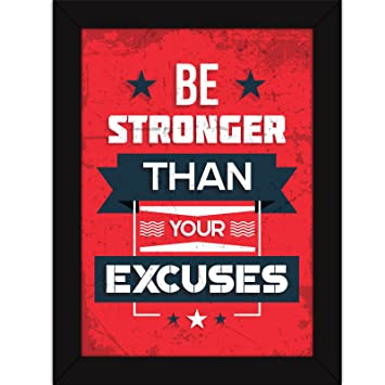 posters for office. Fatmug Motivational Posters For Office And Home Decor - Framed Quote Inspiration Be Stronger Than Excuses: Amazon.in: \u0026 Kitchen Amazon.in