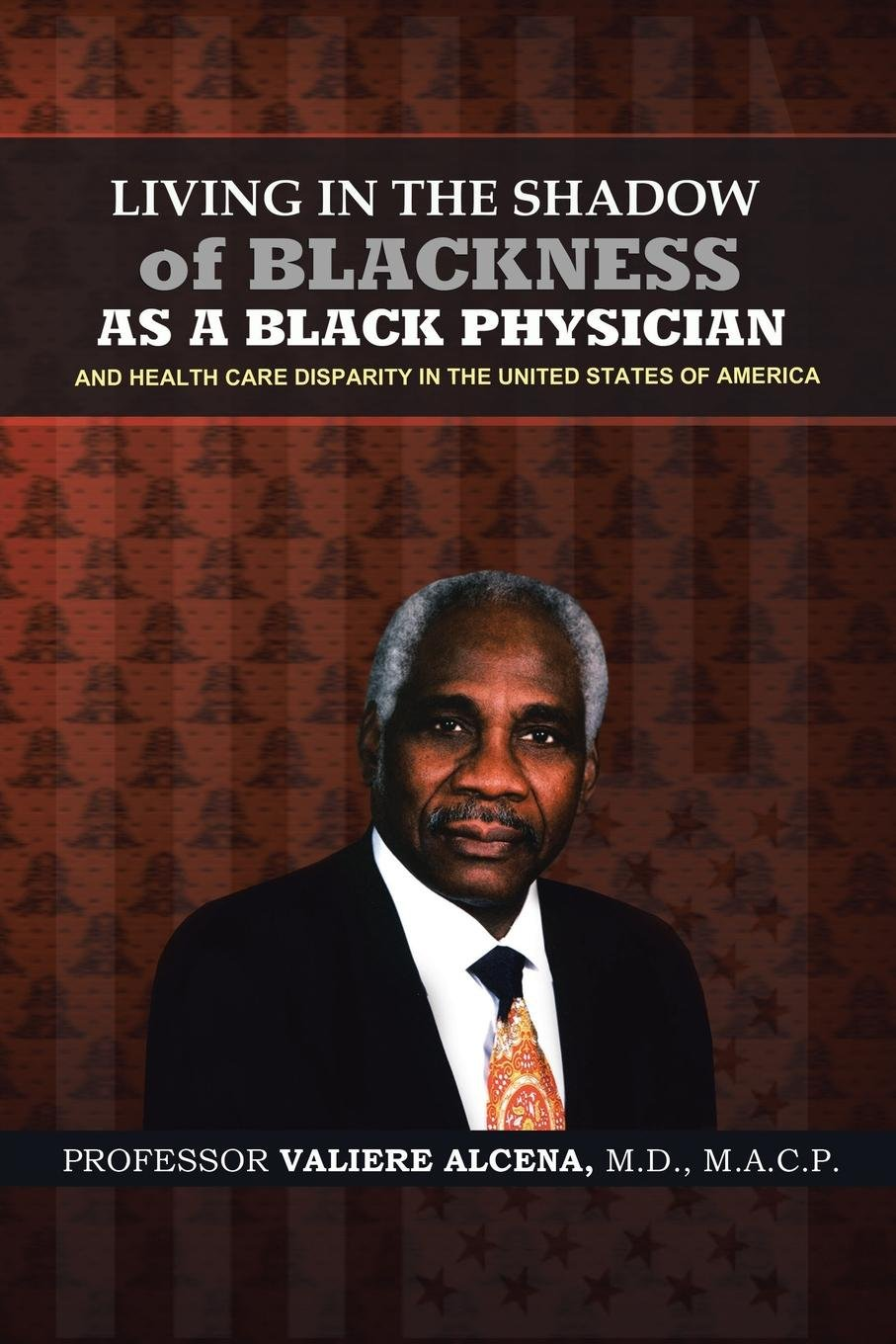 Living in the Shadow of Blackness as a Black Physician and Healthcare Disparity in the United States of America pdf