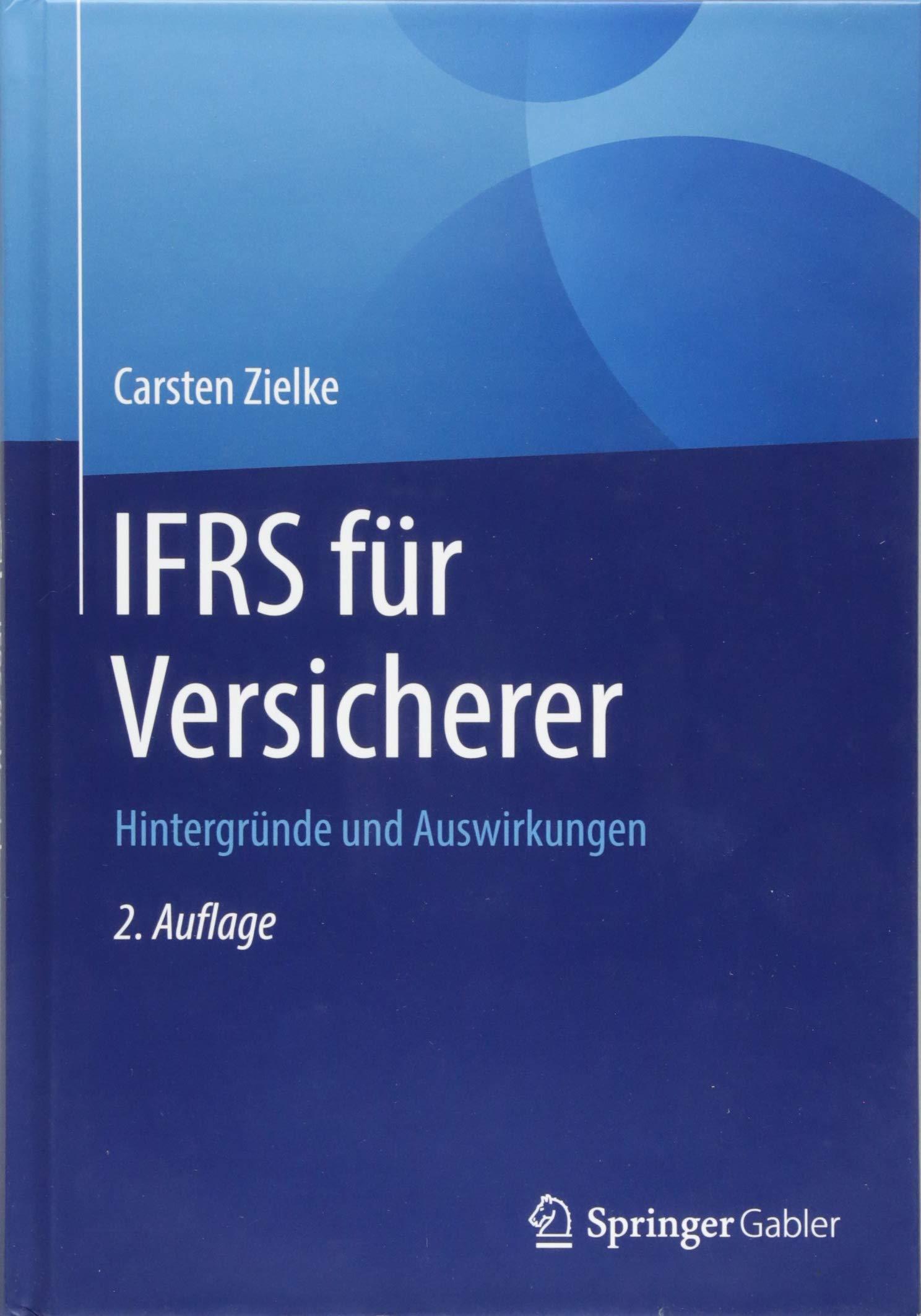 IFRS Für Versicherer  Hintergründe Und Auswirkungen