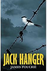Jack Hanger Kindle Edition