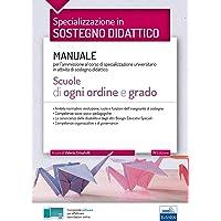 La specializzazione in Sostegno Didattico - Scuole di ogni ordine e grado