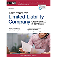Form Your Own Limited Liability Company: Legal Care for Your Business & Product Name