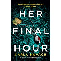 Her Final Hour: An absolutely unputdownable mystery thriller: Volume 2