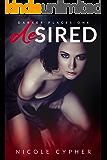Desired: A Dark Romance (Darker Places Book 1)