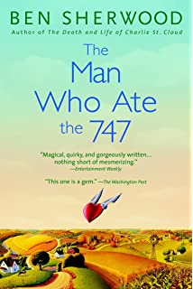 The Man Who Ate the 747: A Novel