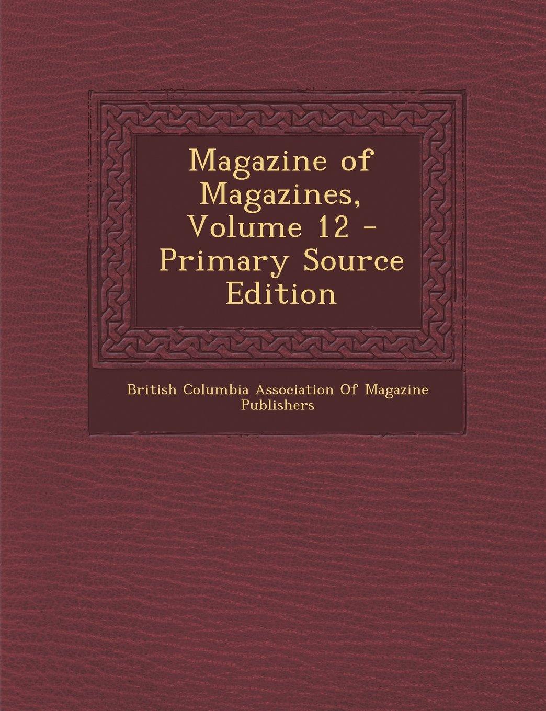 Read Online Magazine of Magazines, Volume 12 pdf epub