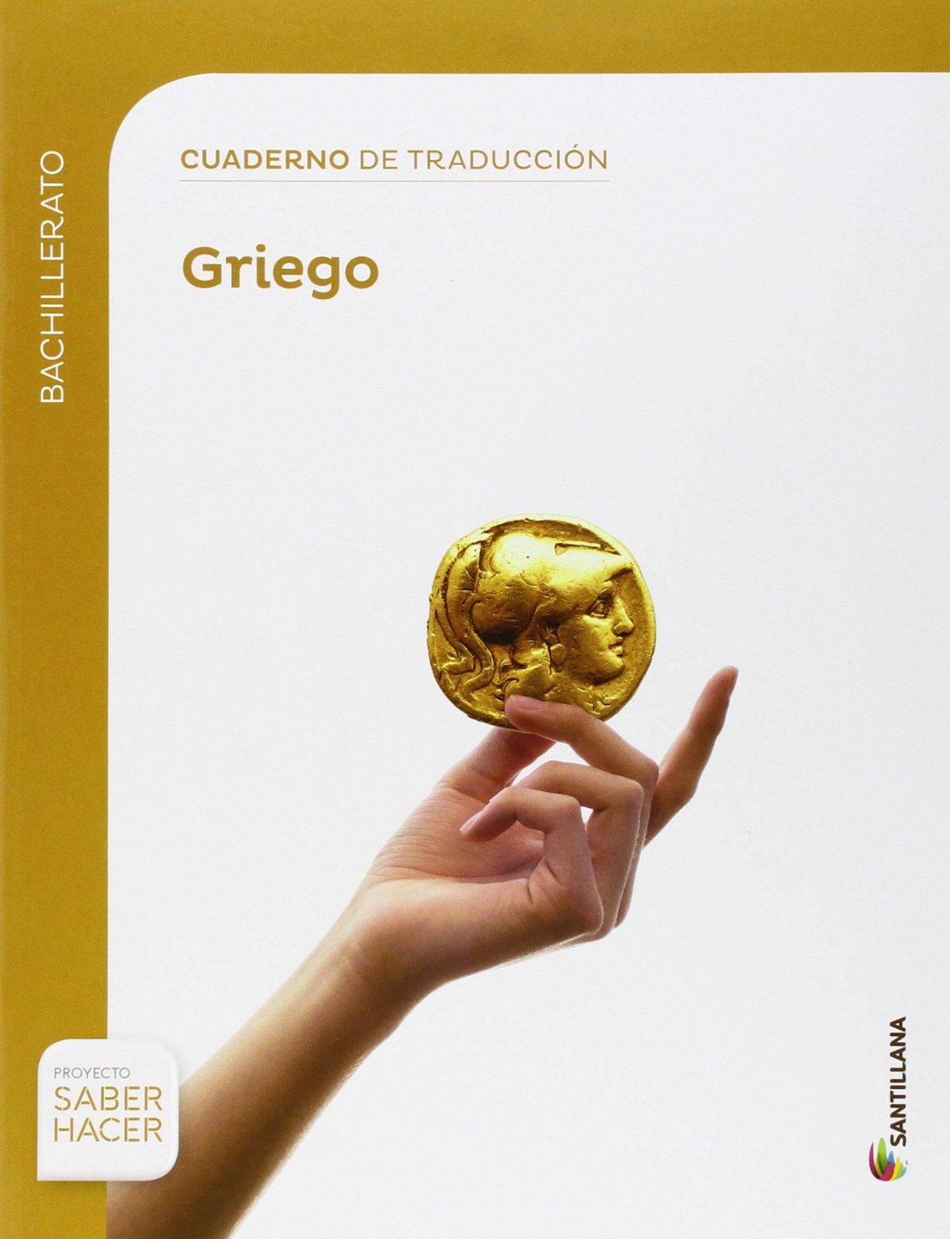 CUADERNO TRADUCCIOM AL GRIEGO BTO SABER HACER - 9788468019673: Amazon.es: Aa.Vv.: Libros