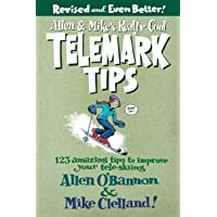 Allen & Mike's Really Cool Telemark Tips: 123