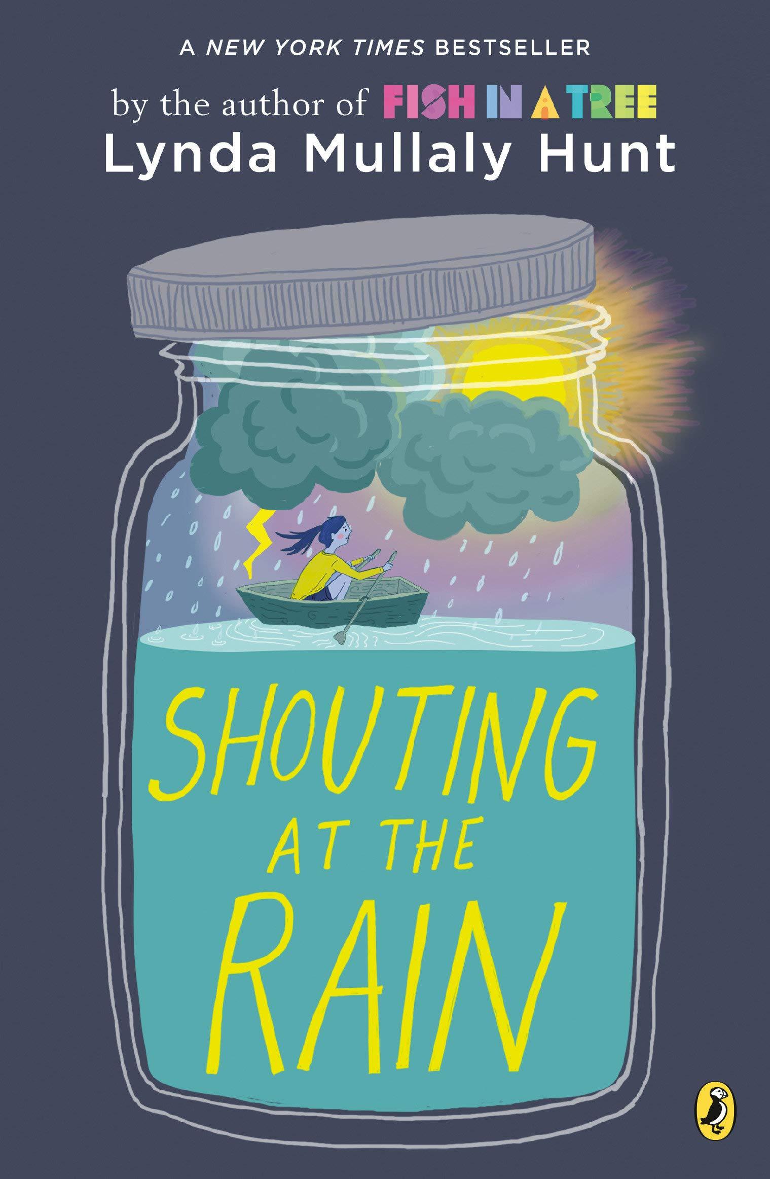 Shouting at the Rain: Mullaly Hunt, Lynda: 9780147516770: Amazon.com: Books