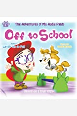 Off to School (Adventures of MS Addie Pants, Book 4) Hardcover